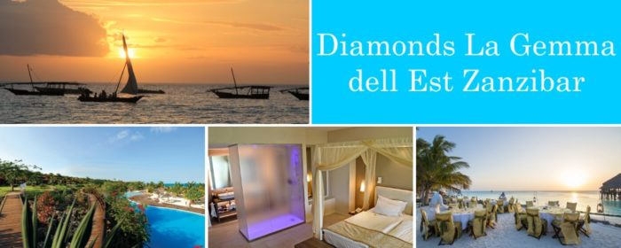 Diamonds La Gemma dell Est Zanzibar packages